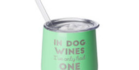 Mint 12oz Wine- In Dog Wines I've Only Had One