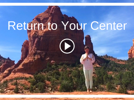Return to Your Center
