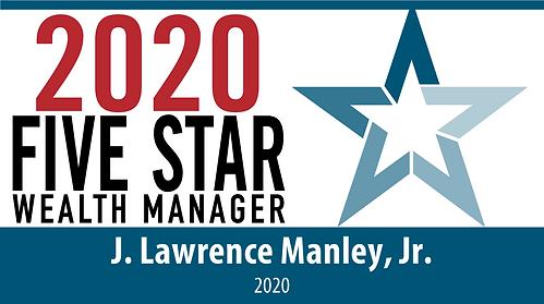 J. Lawrence Manley, Jr. Five Star Wealth Manager