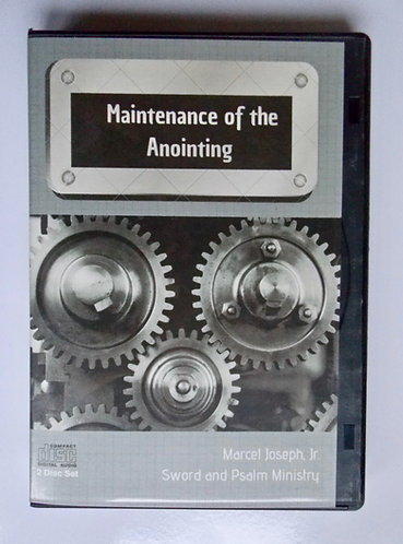 Maintenance of the Anointing