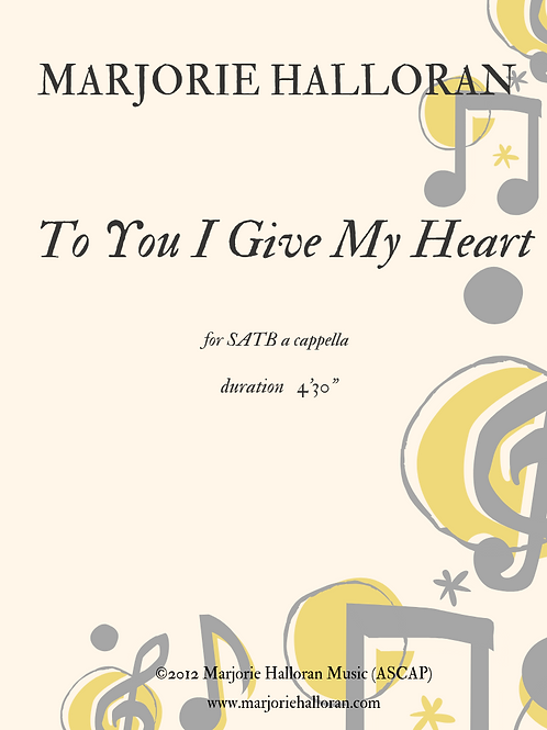 To You I Give my Heart