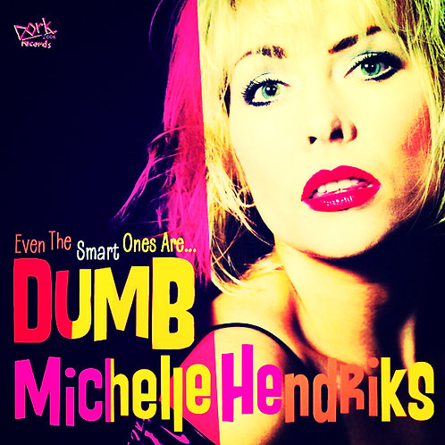 Michelle's solo single, 'Dumb'