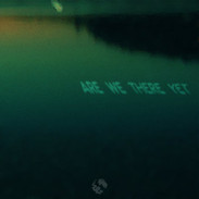 Are We There Yet (Cover).jpg