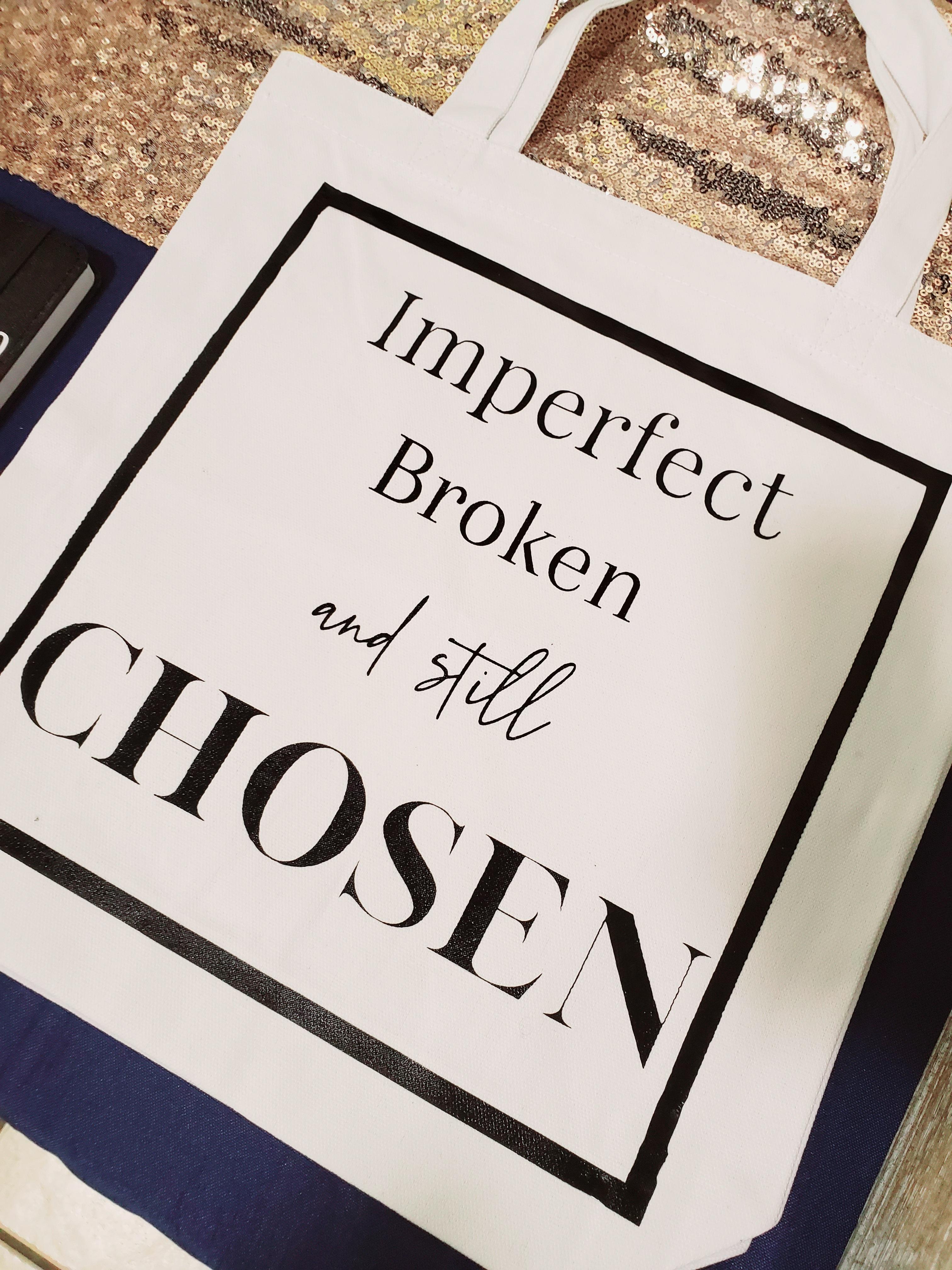 imperfect-broken-still-chosen-tote-bag