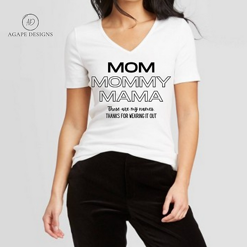 MOM | MOMMY | MAMA Custom Tee