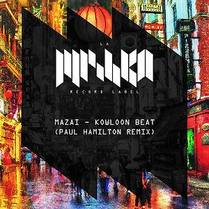 La Mishka, Mazai, DJ, Kowloon Beat Paul Hamilton Remix, Name EP, release, beatport
