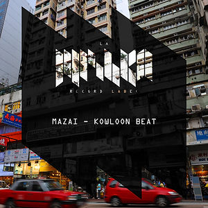 La Mishka, Mazai, Kowloon Beat, release, beatport