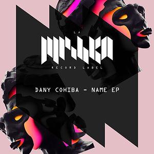 La Mishka, Dany Cohiba, Name EP, release, beatport