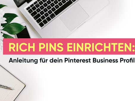 Rich Pins einrichten: Anleitung für dein Pinterest Business Profil