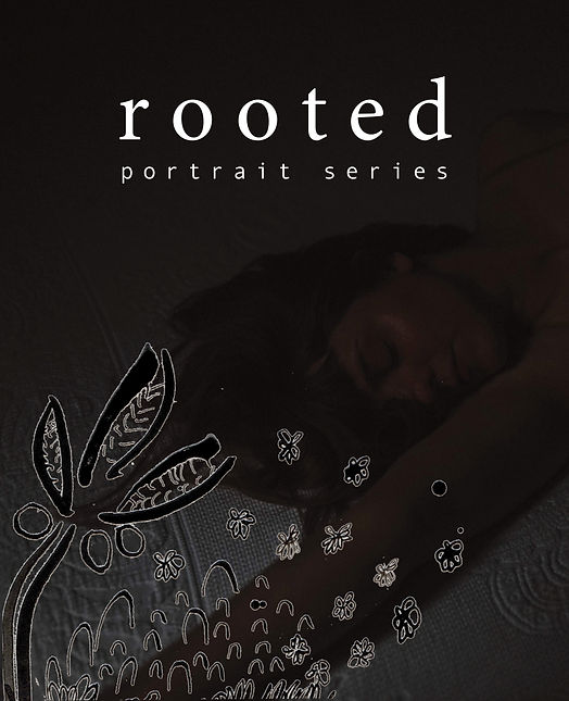 rooted_portrait series marketing.jpg
