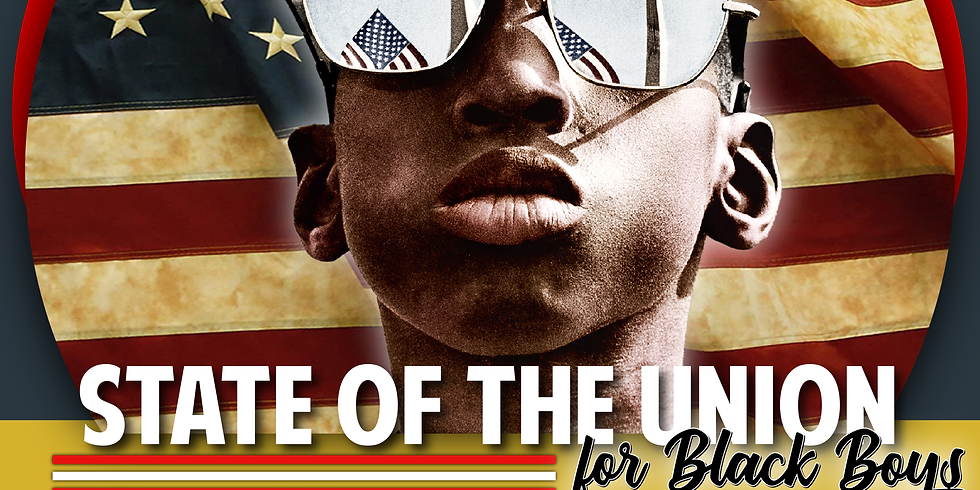 The State of The Union for Black Boys
