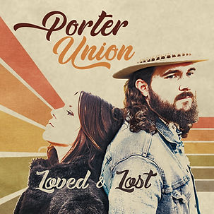 Porter Union - Loved & Lost