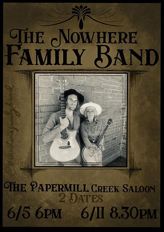 The Nowhere Band Papermill Creek Saloon