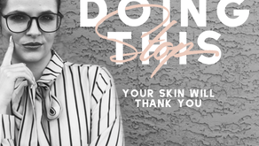 Stop Doing This... Your Skin Will Thank You!