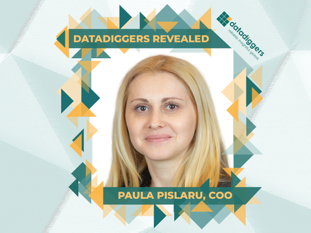 Getting to know DataDiggers - Paula Elena Pislaru, Chief Operating Officer