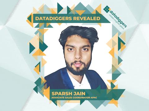 Getting to know DataDiggers - Sparsh Jain (Sales Coordinator APAC)