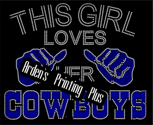7f930439 Dallas Cowboys Inspired This Girl Loves Her Cowboys Rhinestone Transfer