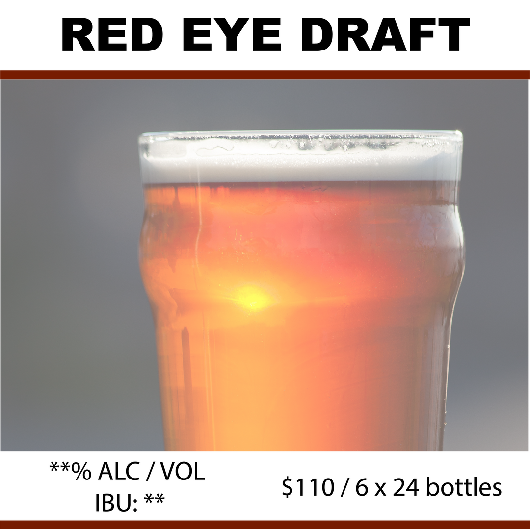 Red Eye Draft Our brewmaster's version of Molson's famous Rickard's Red Draft. This is one of our most complex recipes using two additional types of malt, giving this unique darker draft a special flavour.  $110 / 6 x 24 bottles (341mL) No Chemicals, No Preservatives & Easy to Brew.  Call us for an appointment!