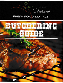 Orchards Fresh Food Market Butchering Guide