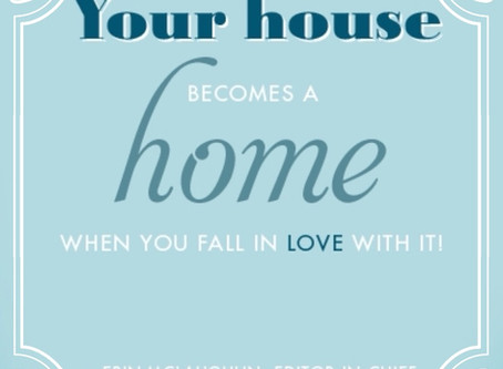 Why Not Love Your Home?