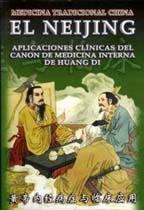 El Neijing, Canon de Medicina Interna de Huang Di