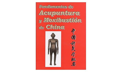 Fundamentos de Acupuntura y Moxibustión China