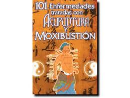 101 Enfermedades tratadas con acupuntura