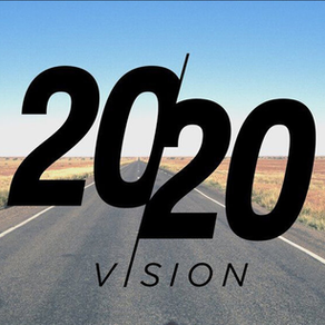 "Do you have ""2020"" vision?"