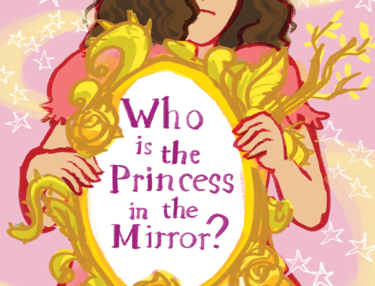 Who is the Princess in the Mirror?