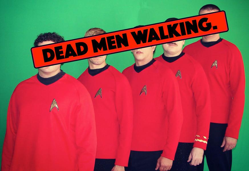 DEAD MEN WALKING.jpg