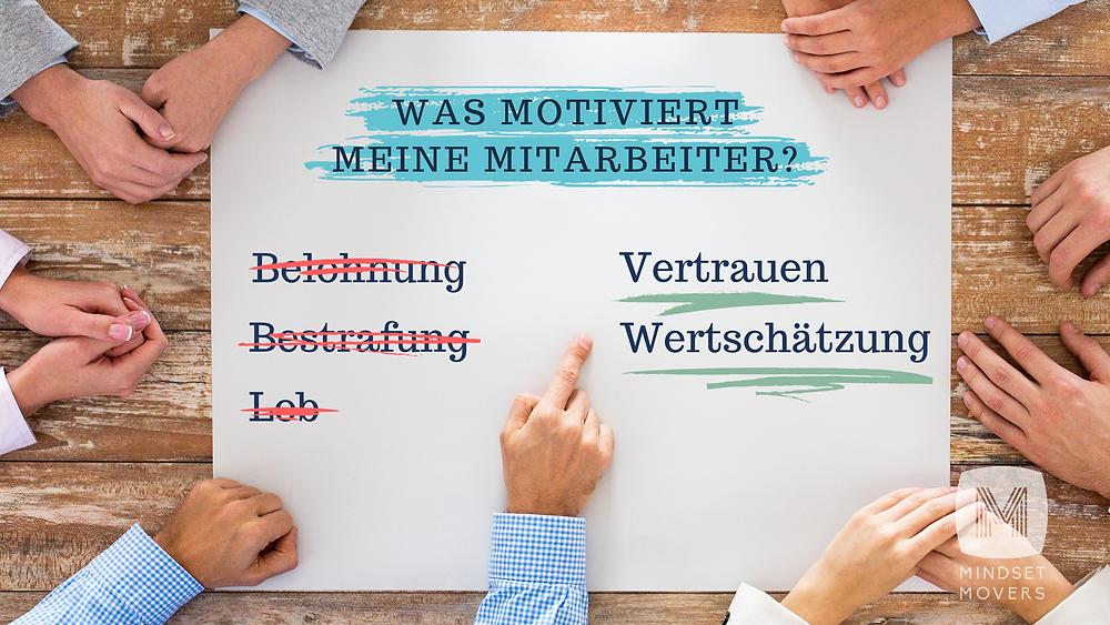 Grafik: Mitarbeiter motivieren: Mit Vertrauen und Wertschätzung statt Belohnung und Bestrafung; Mindset Movers Grafik