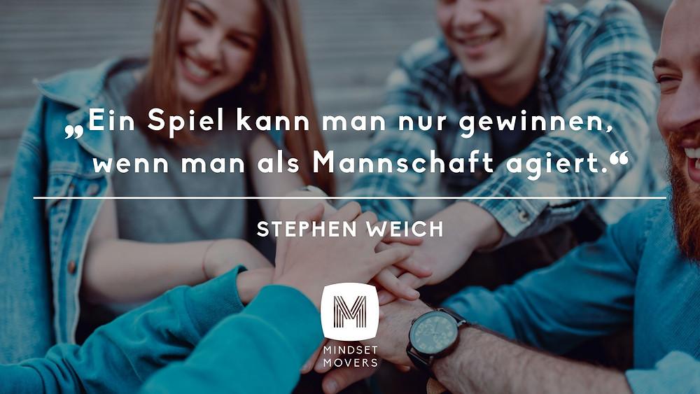 Moderner Führungsstil, Zitat, Stephen Weich