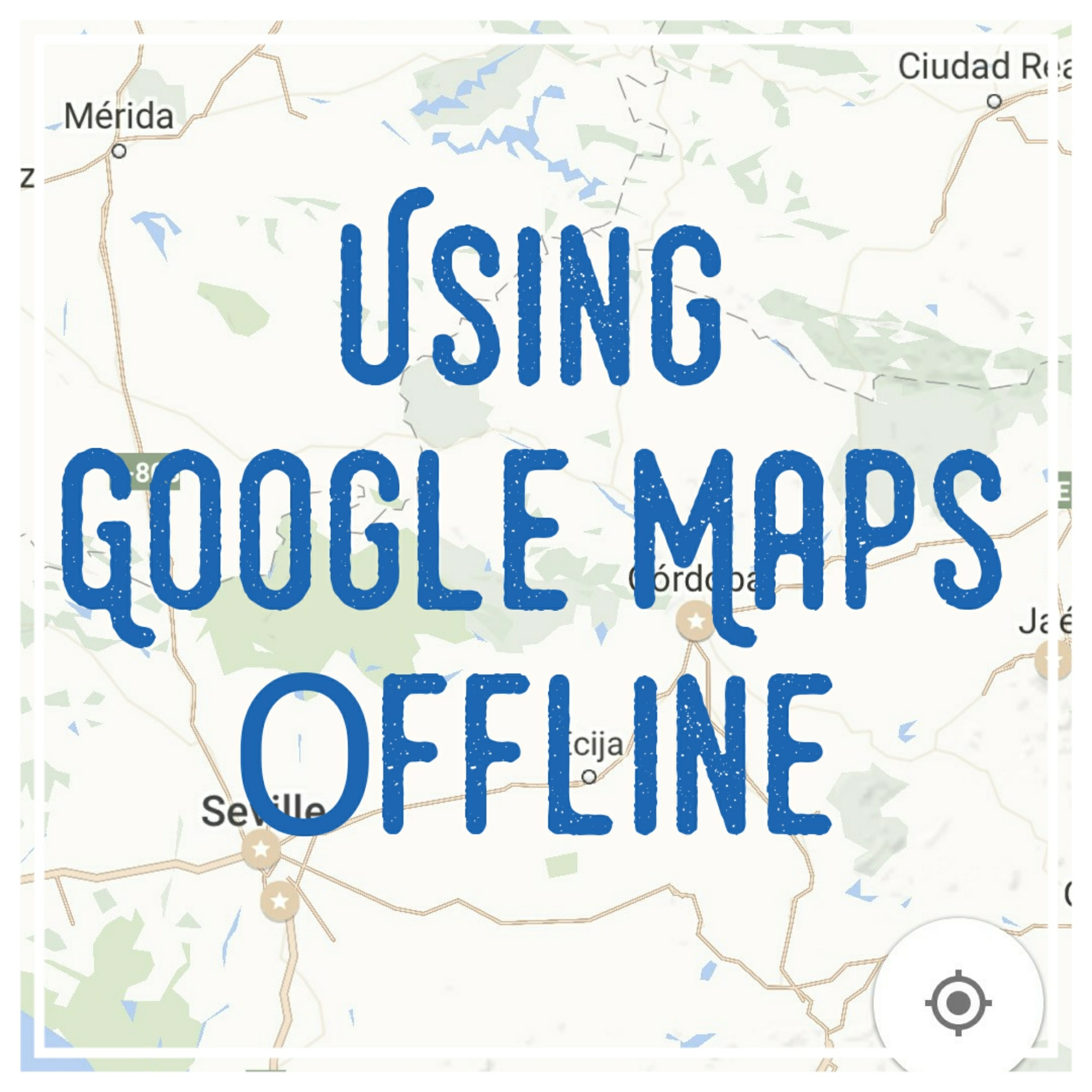 Using Google Maps & Evernote Offline | The Sightseeing