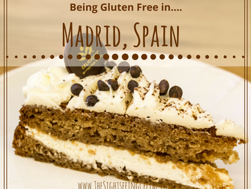 Being Gluten Free In...Madrid, Spain