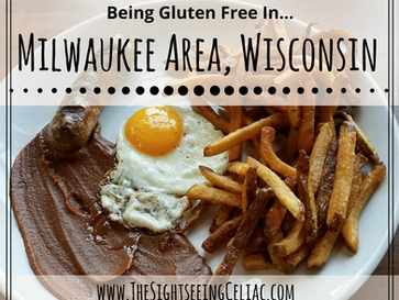 Gluten Free In...Wisconsin - Milwaukee Metropolitan Area