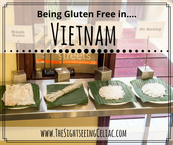 Being Gluten Free In...Vietnam