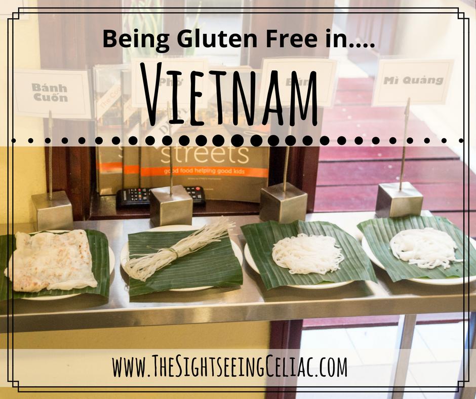 Being Gluten Free in...Vietnam