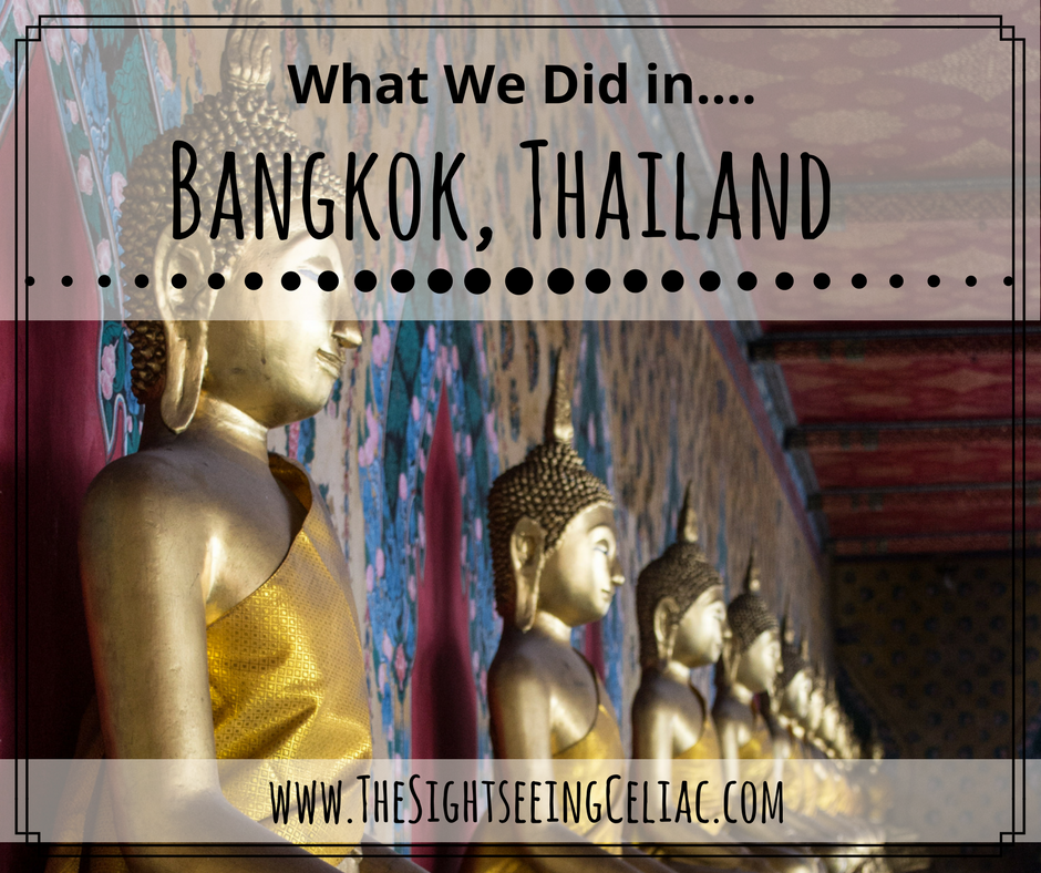 What We Did In...Bangkok, Thailand