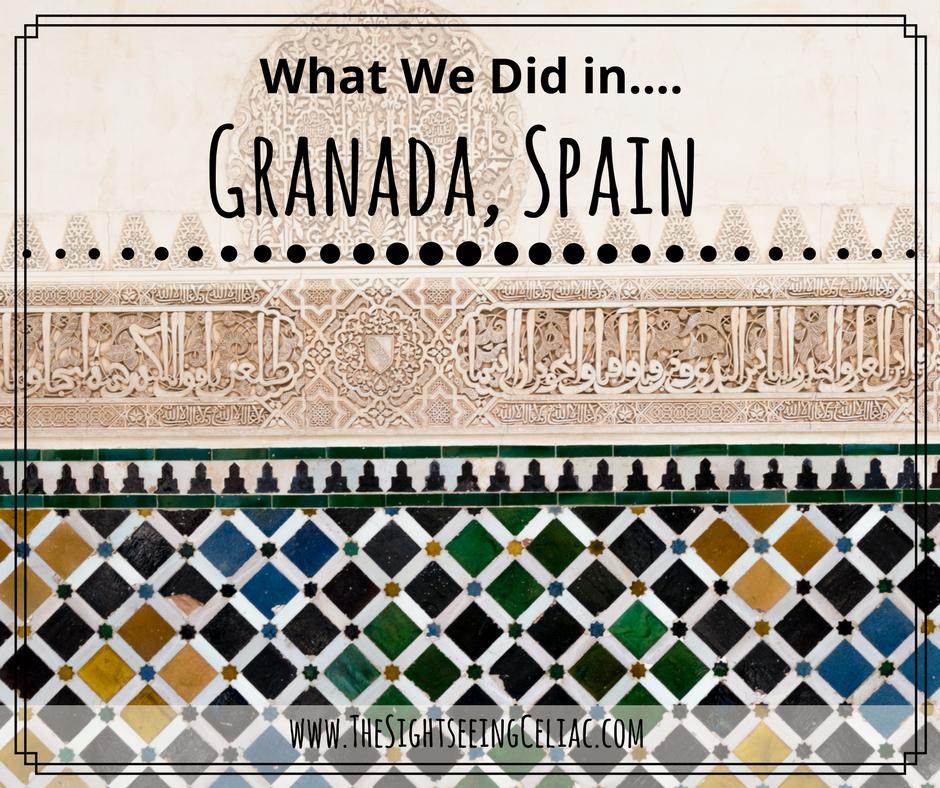 What We Did in...Granada, Spain