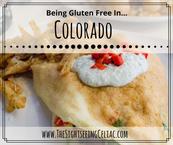 Gluten Free In...Colorado