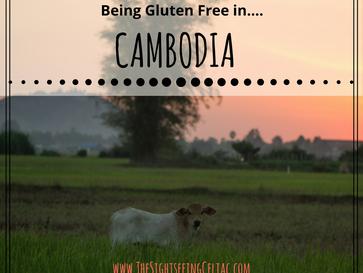Being Gluten Free In...Cambodia