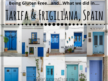 Being Gluten Free In...Tarifa & Frigiliana, Spain