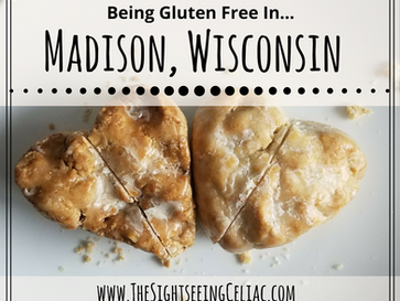 Gluten Free In...Wisconsin - Madison