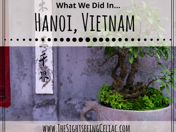 What we did in...Hanoi, Vietnam