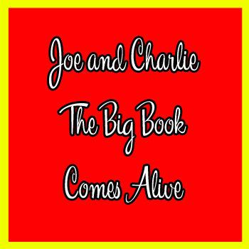 Joe and Charlie The Big Book Comes Alive