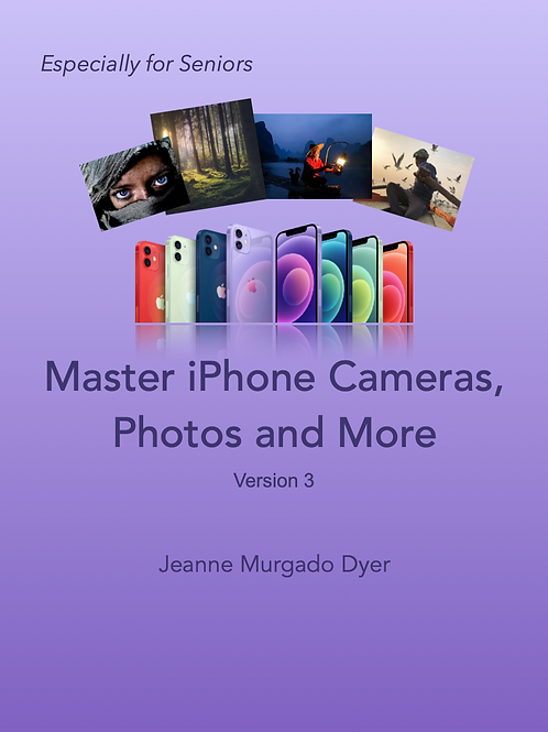 Master iPhone Cameras, Photos and More