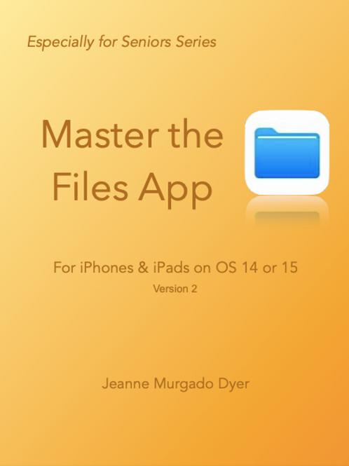 Master the Files App, V. 2