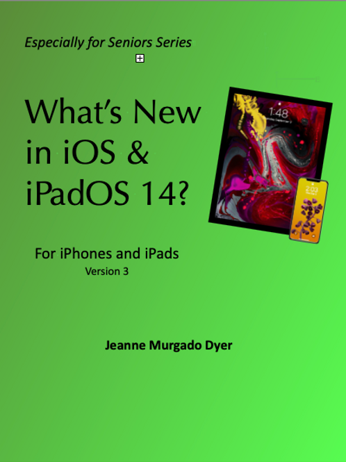 What's New in iOS & iPadOS 14?  Version 3