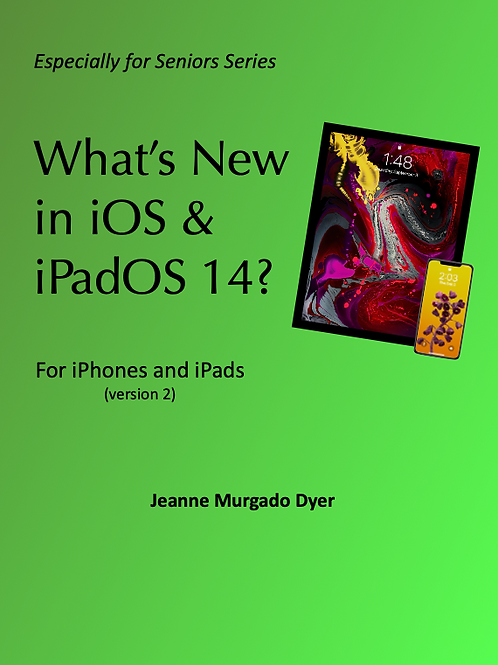What's New in iOS & iPadOS 14? v. 2
