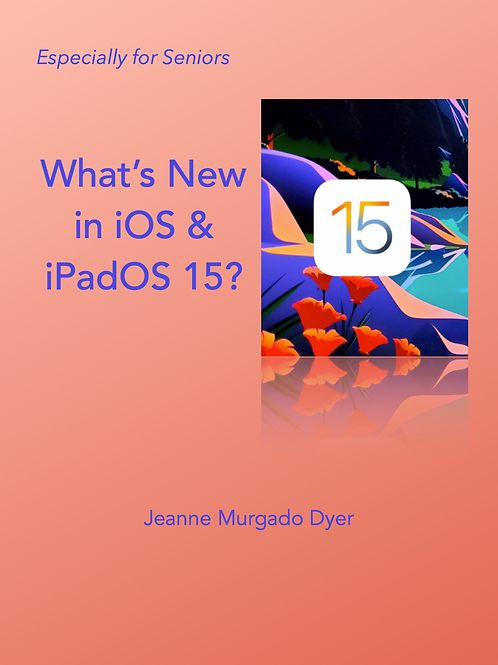 What's New in iOS & iPadOS 15?